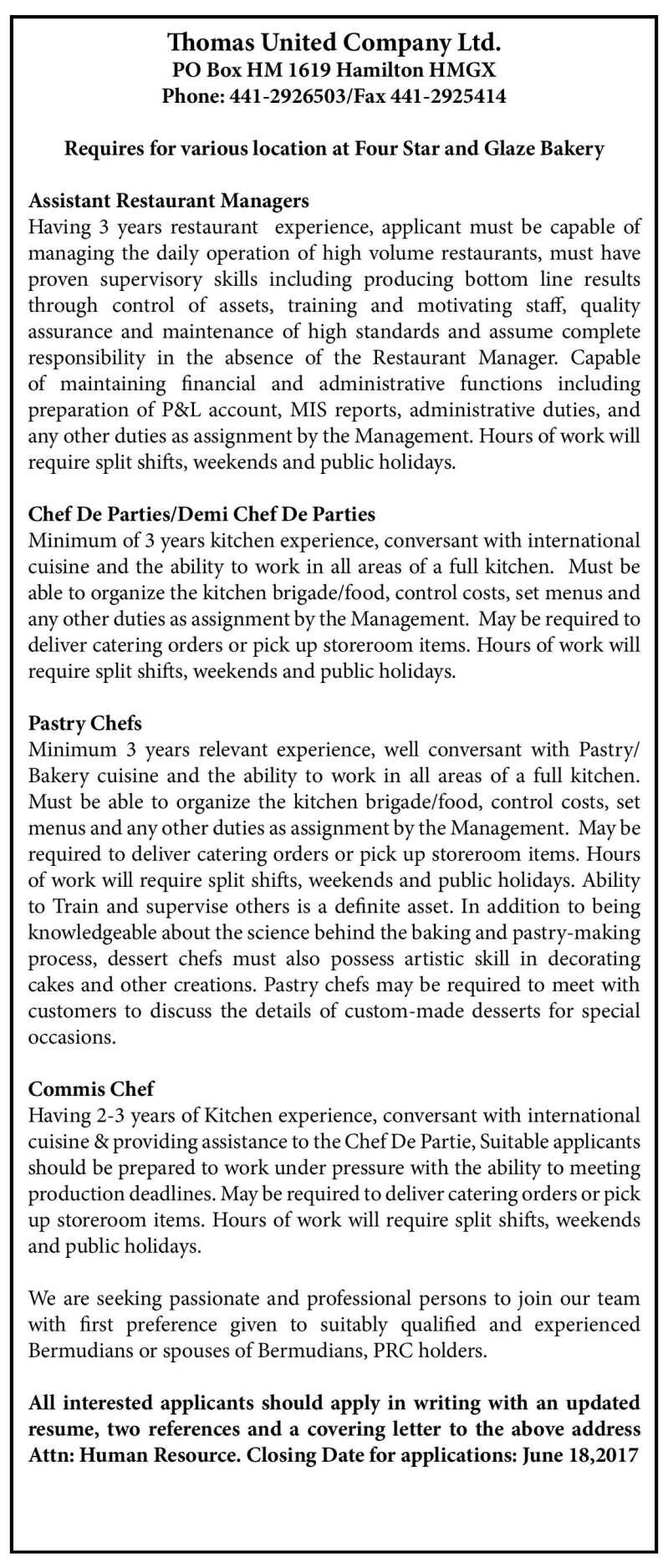 Assistant Restaurant Managers Senior Chef De Parties Demi Chef De Parties Pastry Chefs Etc The Royal Gazette Bermuda News Business Sports Events Amp Community